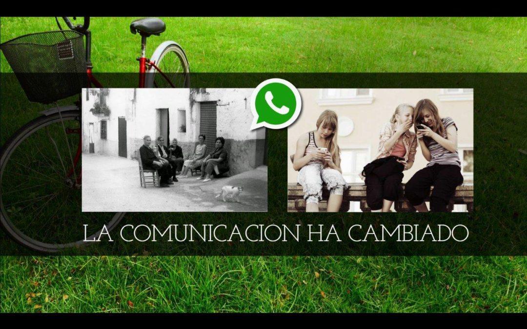 La comunicación ha cambiado