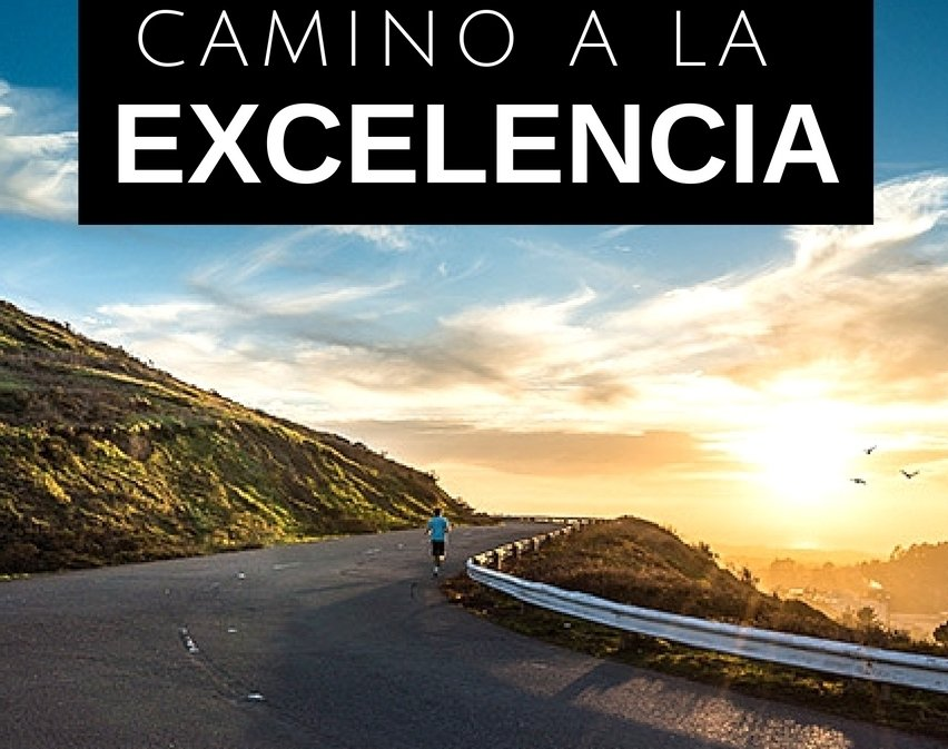 El Camino a la Excelencia